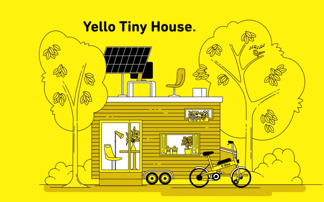 Yello: Tiny House
