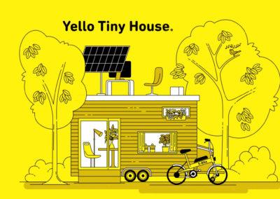 Yello: Tiny House